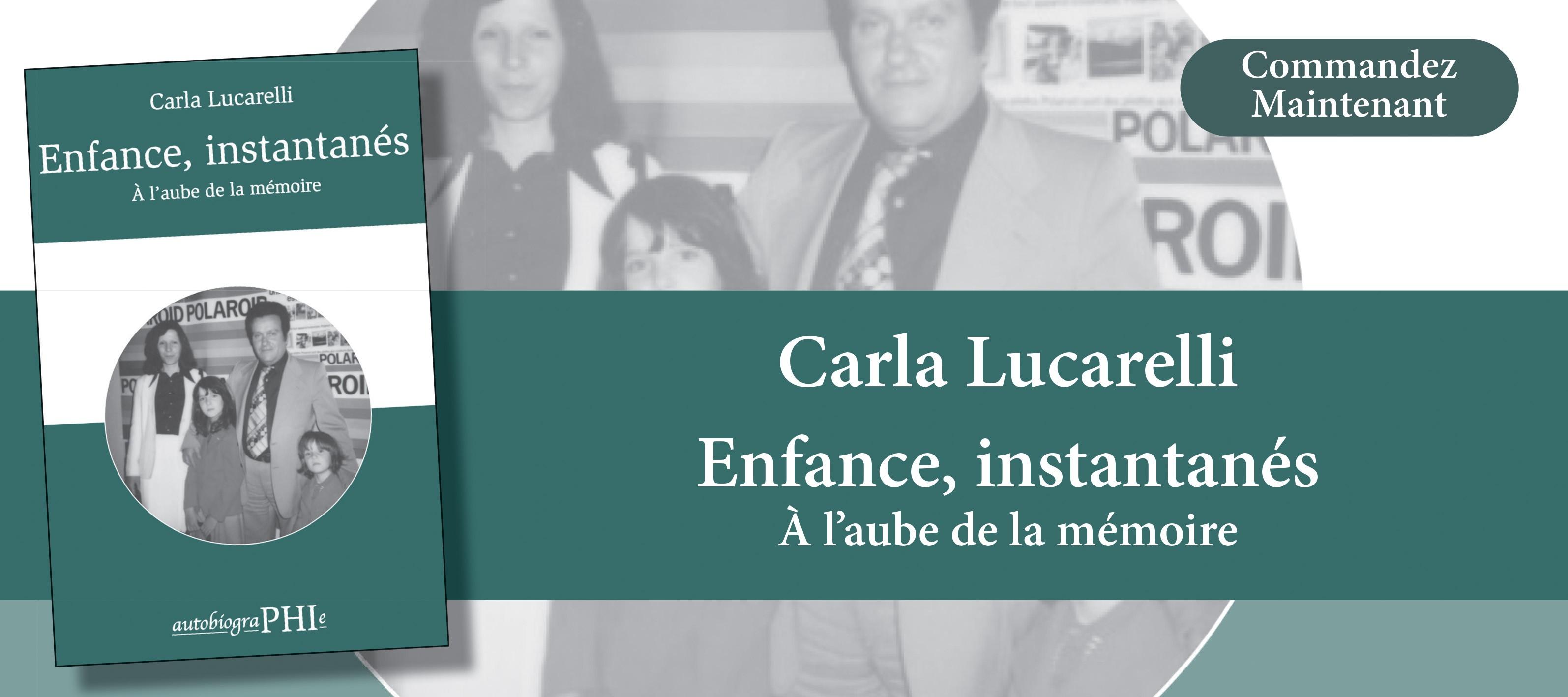 http://www.editionsphi.lu/fr/nouveautes/475-carla-lucarelli-enfance-instantanes.html