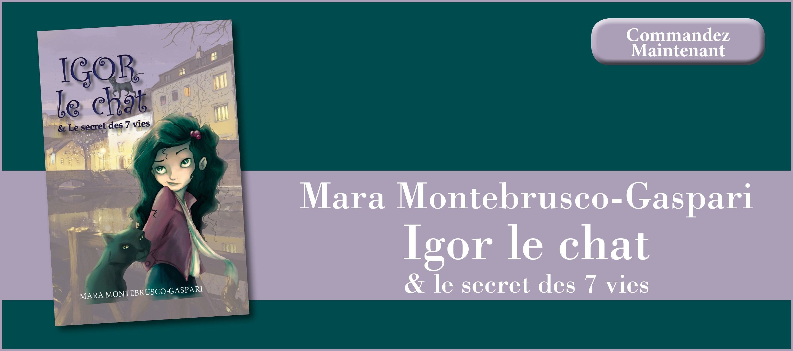 Igor le Chat & le secret des 7 vies - Mara Montebrusco-Gaspari