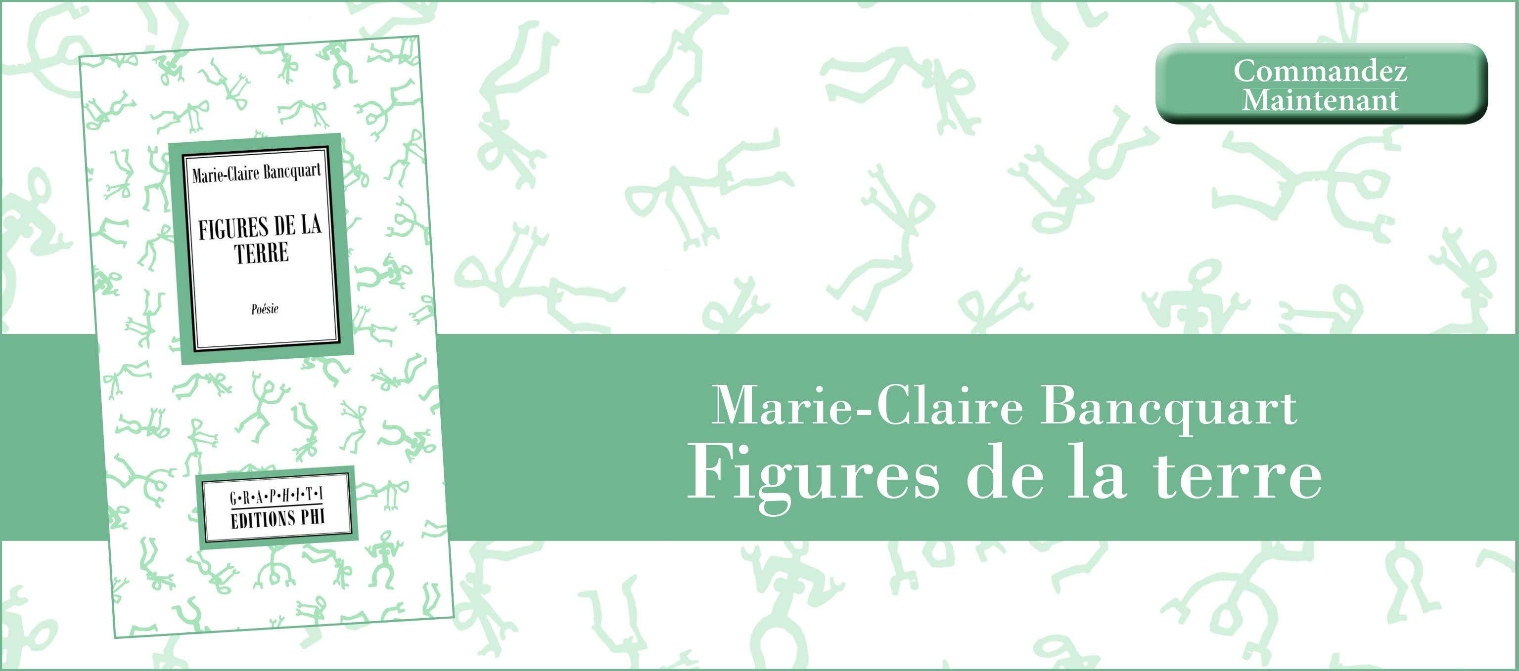 Marie-Claire Bancquart : Figures de la Terre