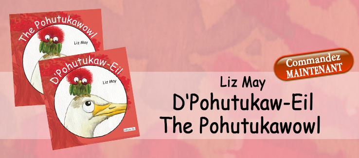 Liz May: D'POHUTUKAW-EIL - Version LU