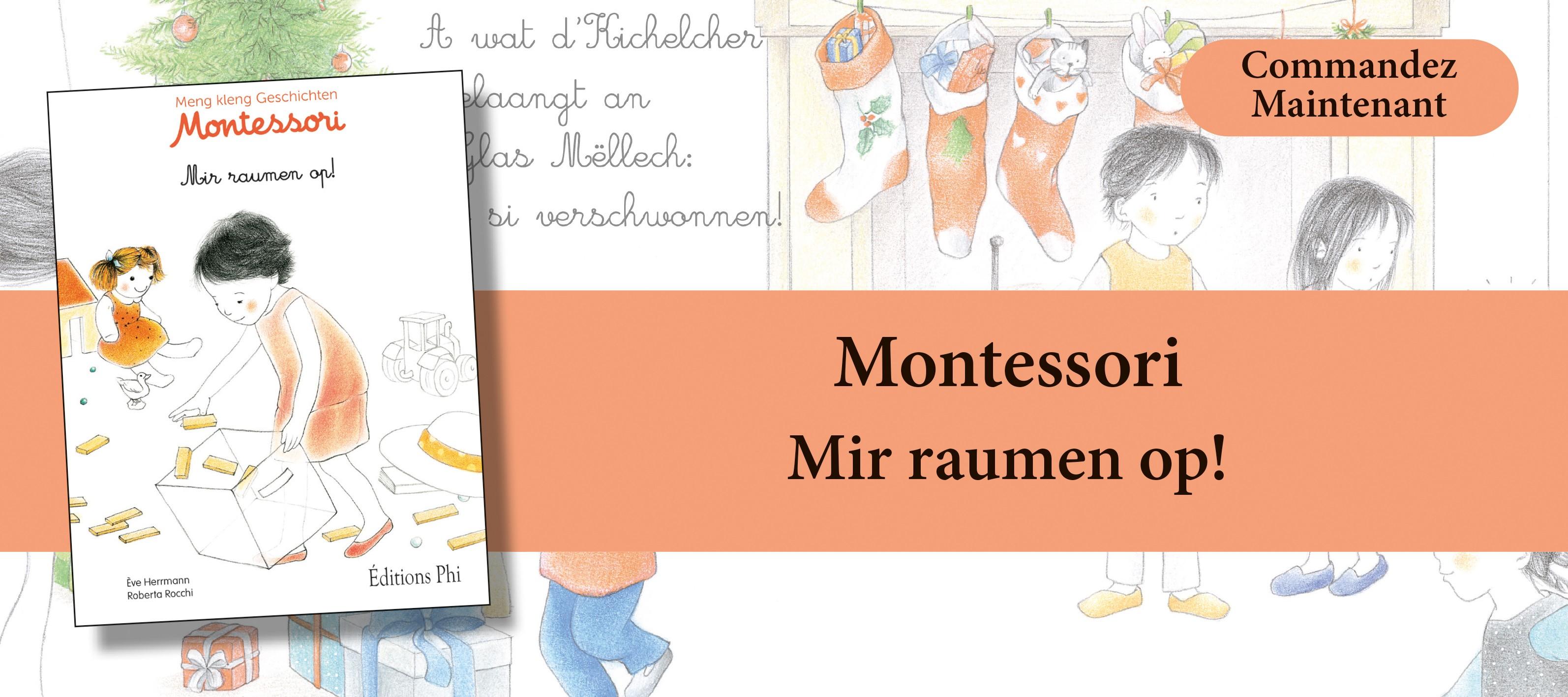 http://www.editionsphi.lu/fr/jeunesse/485-montessori-mir-raumen-op.html