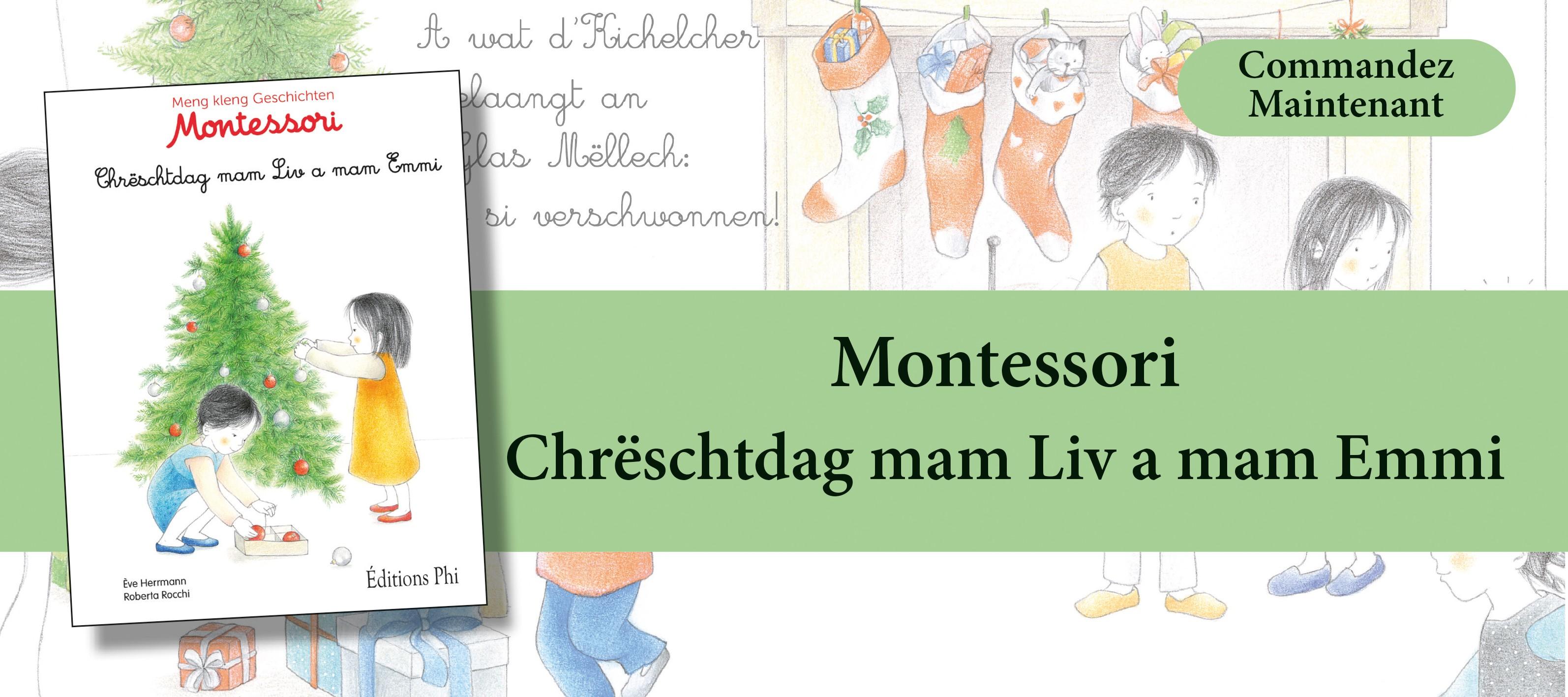 http://www.editionsphi.lu/fr/jeunesse/484-montessori-chreschtdag-mam-liv-a-mam-emmi.html