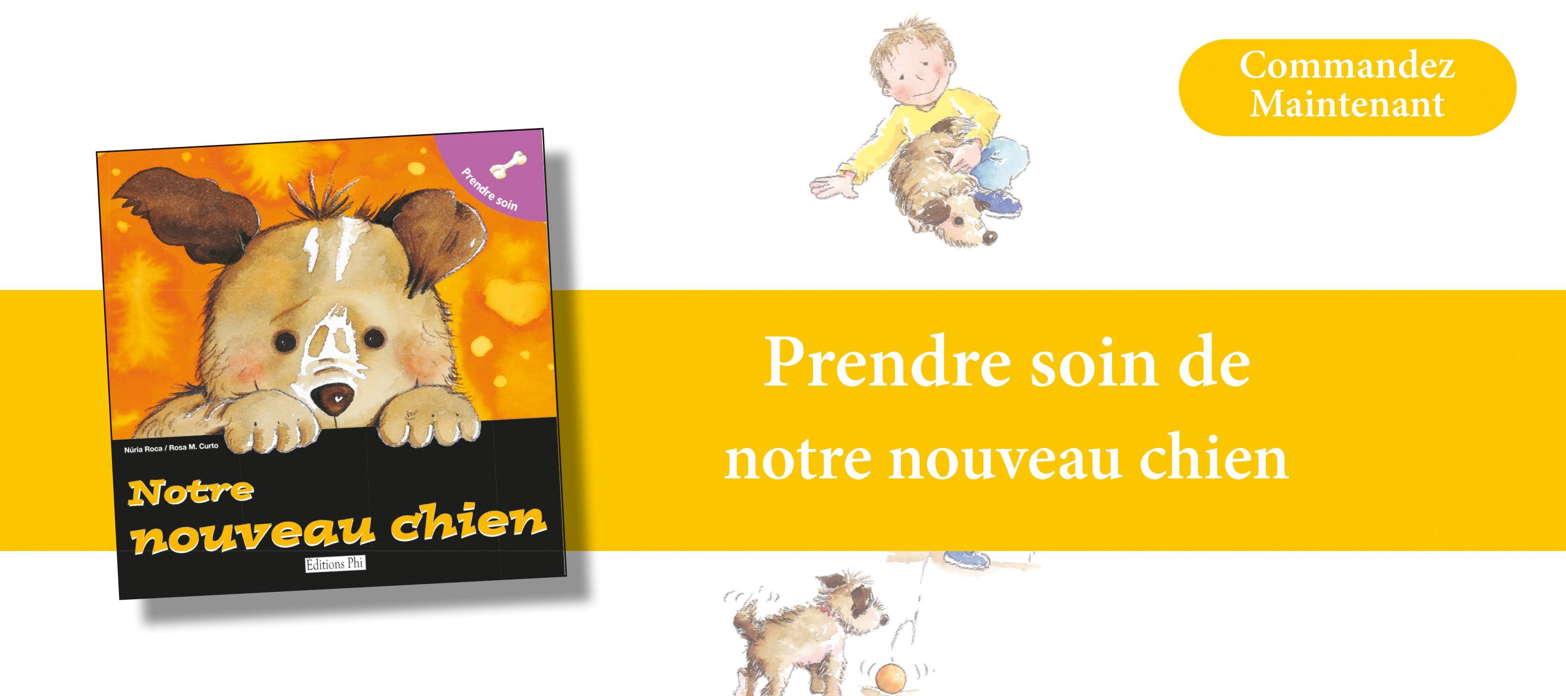 http://www.editionsphi.lu/fr/home/499-prendre-soin-de-notre-nouveau-chien.html
