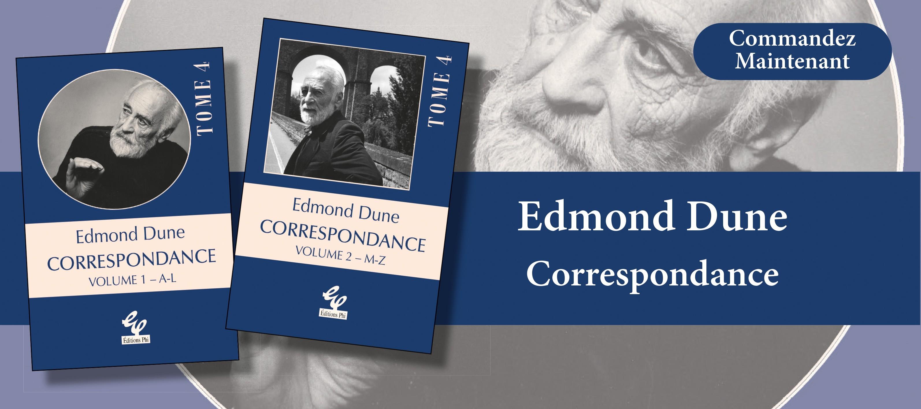 http://www.editionsphi.lu/fr/home/492-edmond-dune-correspondance-volume-12.html