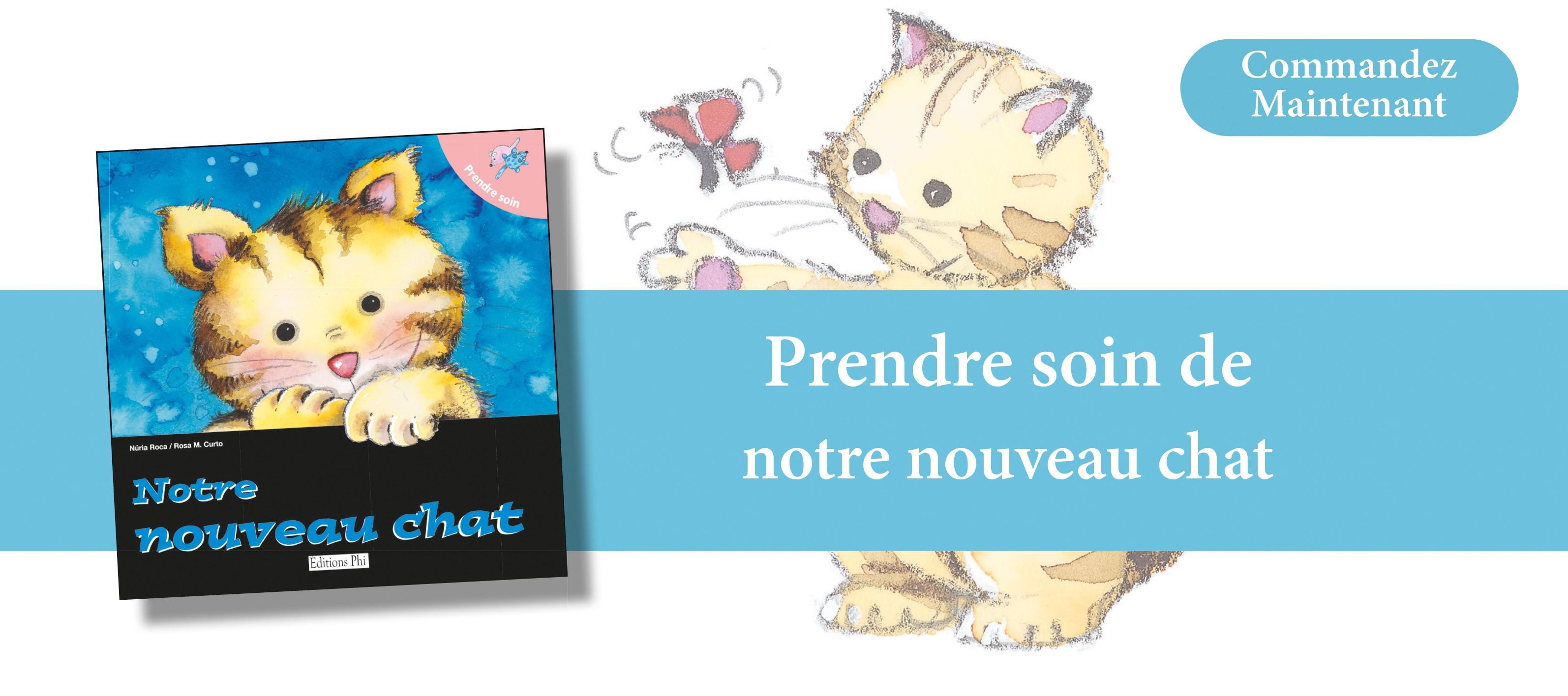 http://www.editionsphi.lu/fr/home/500-prendre-soin-de-notre-nouveau-chat.html