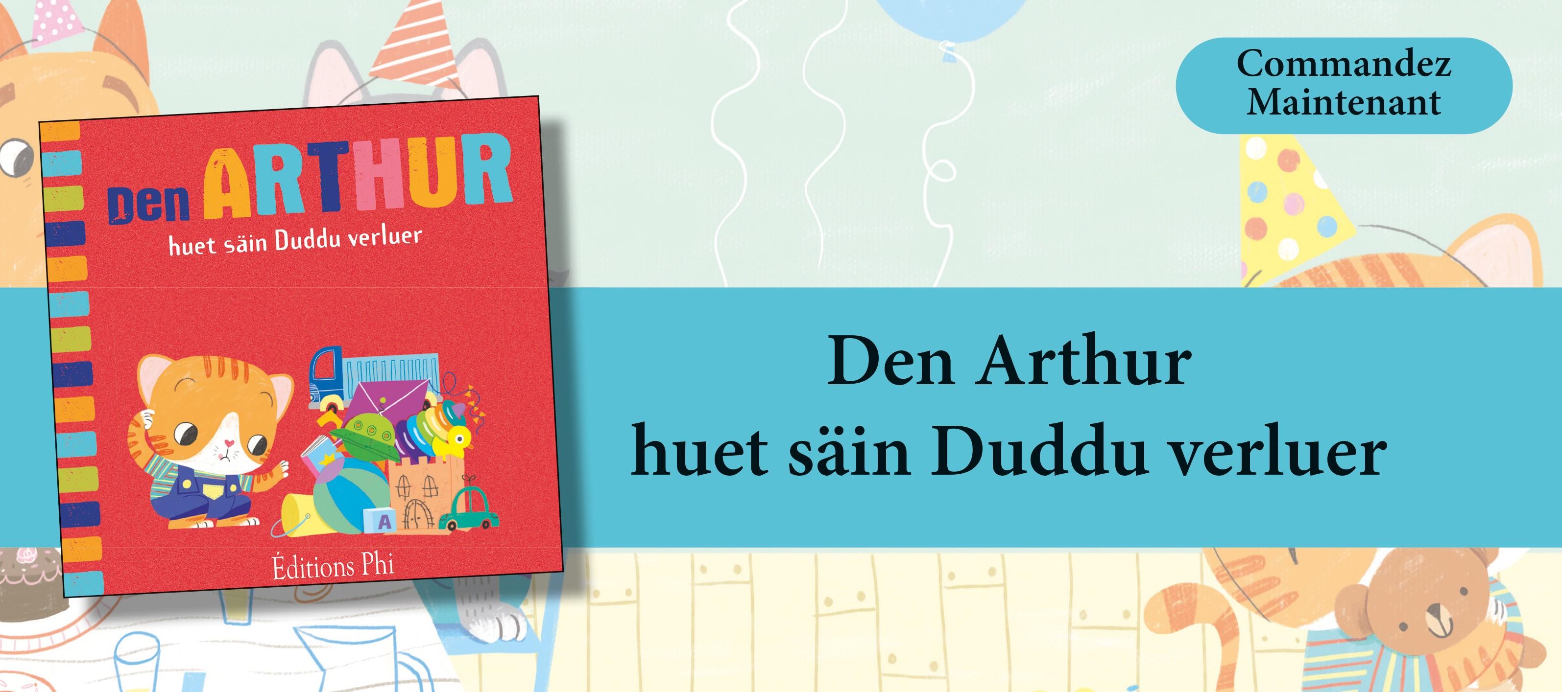 http://www.editionsphi.lu/fr/jeunesse/481-den-arthur-huet-sain-duddu-verluer.html