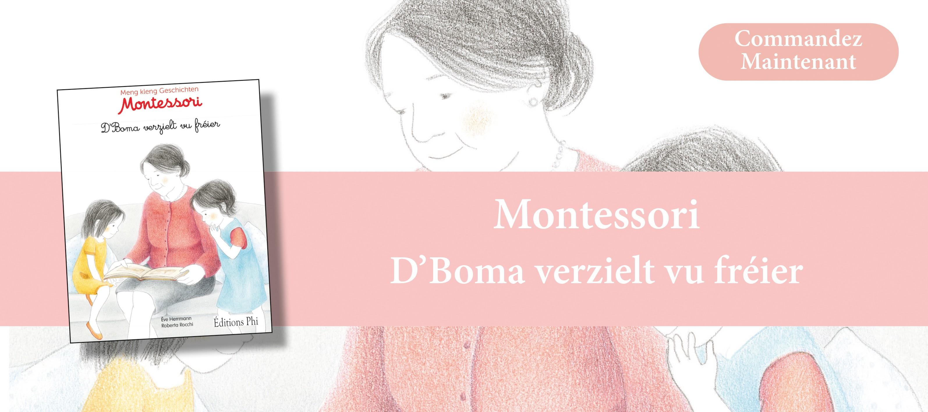 http://www.editionsphi.lu/fr/jeunesse/496-montessori-d-boma-verzielt-vu-freier.html