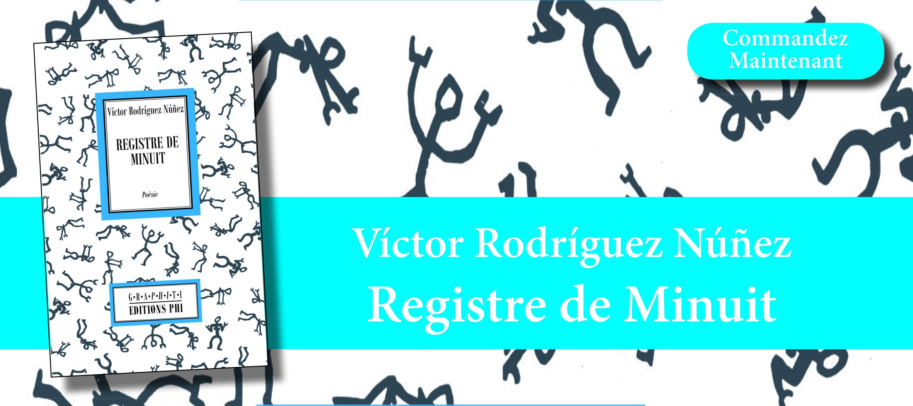Víctor Rodríguez Núñez - Registre de Minuit