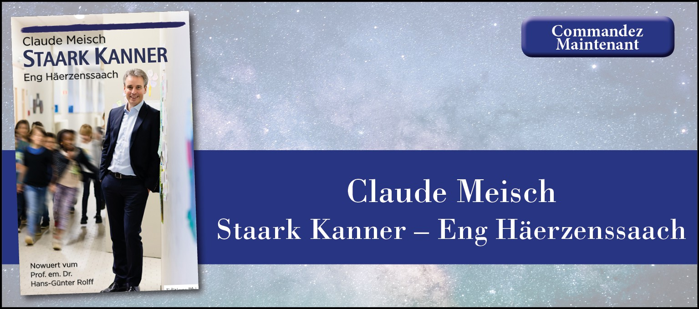 Claude Meisch - Staark Kanner – Eng Häerzenssaach