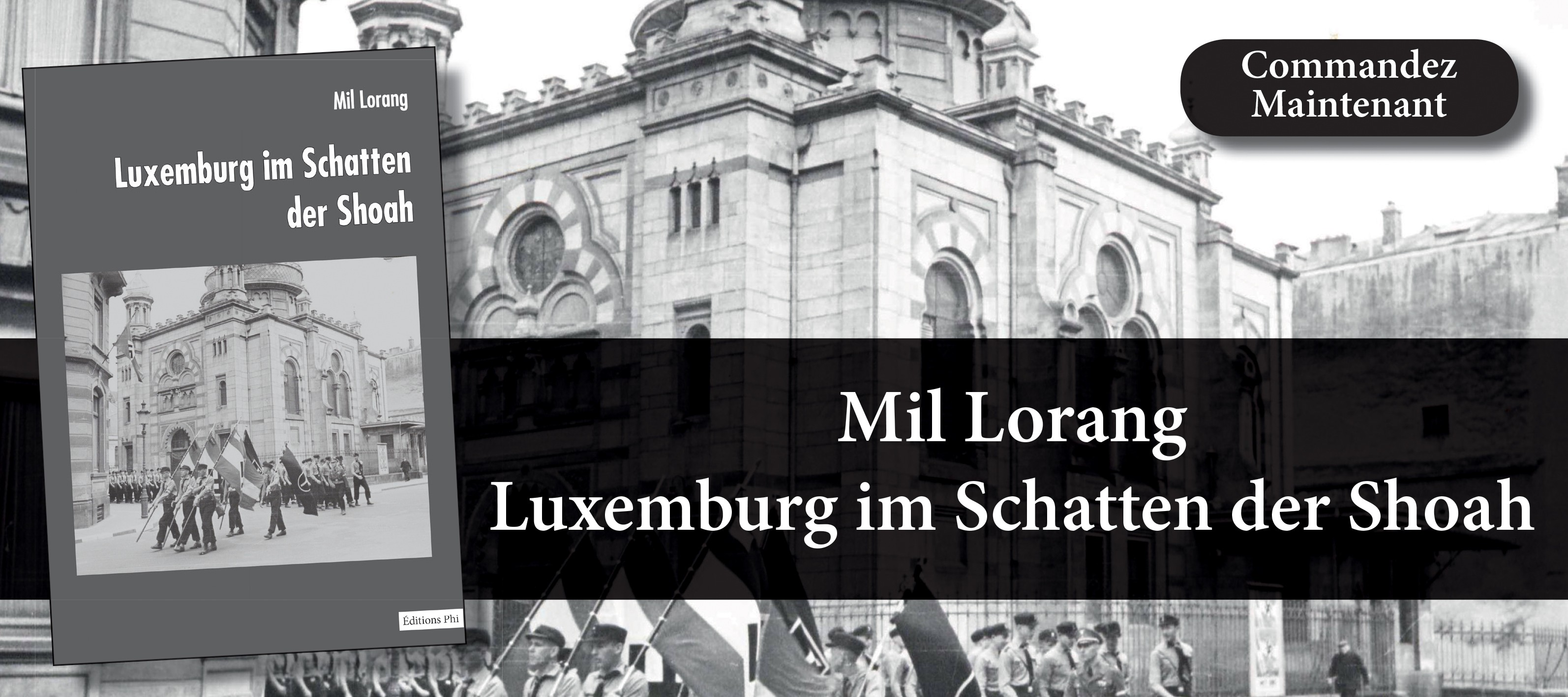 Mil Lorang - Luxemburg im Schatten der Shoah