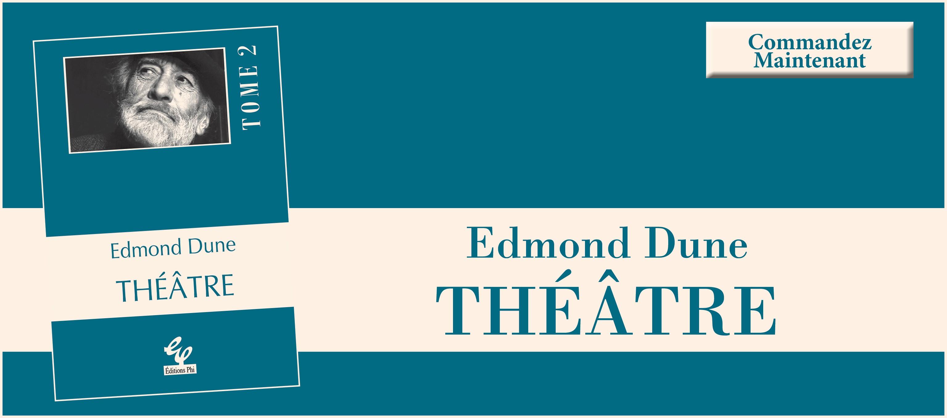 Edmond Dune - Théâtre
