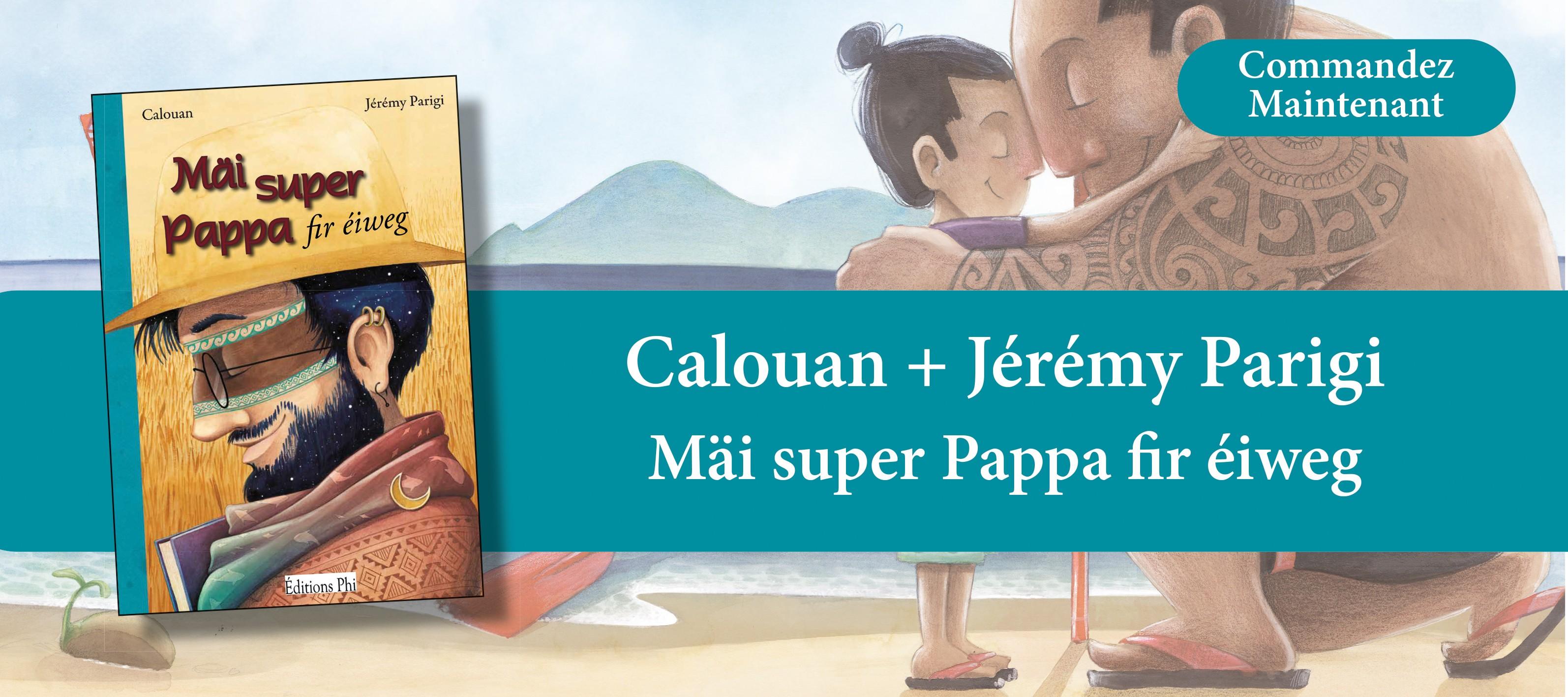 http://www.editionsphi.lu/fr/jeunesse/508-calouan-jeremy-parigi-mai-super-pappa-fir-eiweg.html