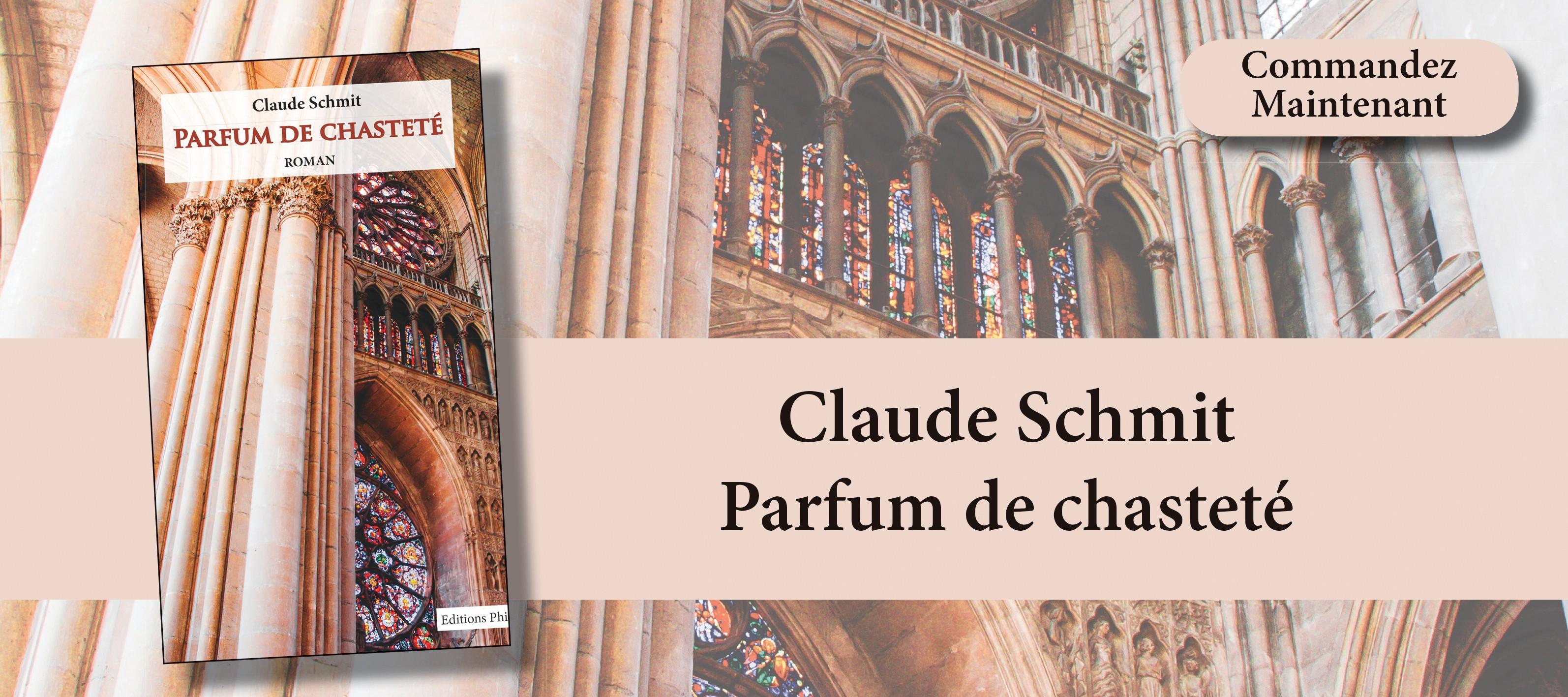 http://www.editionsphi.lu/fr/francais/471-claude-schmit-parfum-de-chastete.html