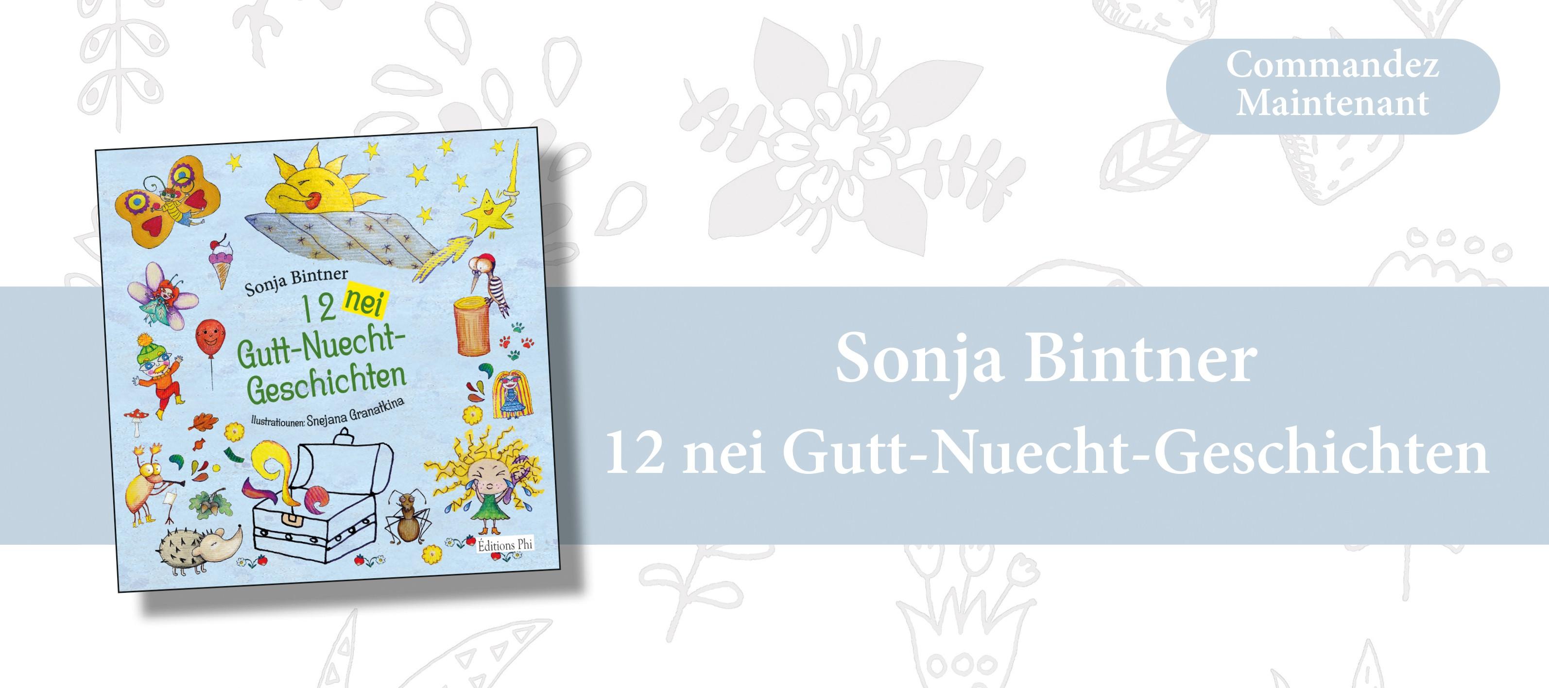 http://www.editionsphi.lu/fr/jeunesse/501-sonja-bintner-12-nei-gutt-nuecht-geschichten.html