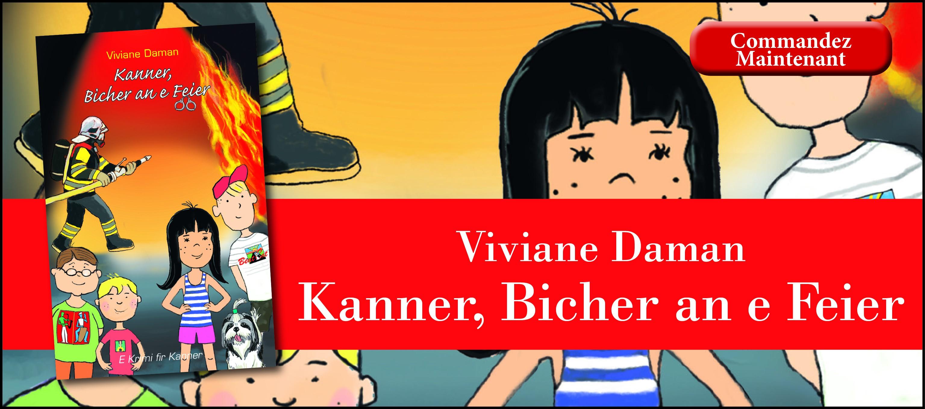 Viviane Daman: Kanner, Bicher an e Feier