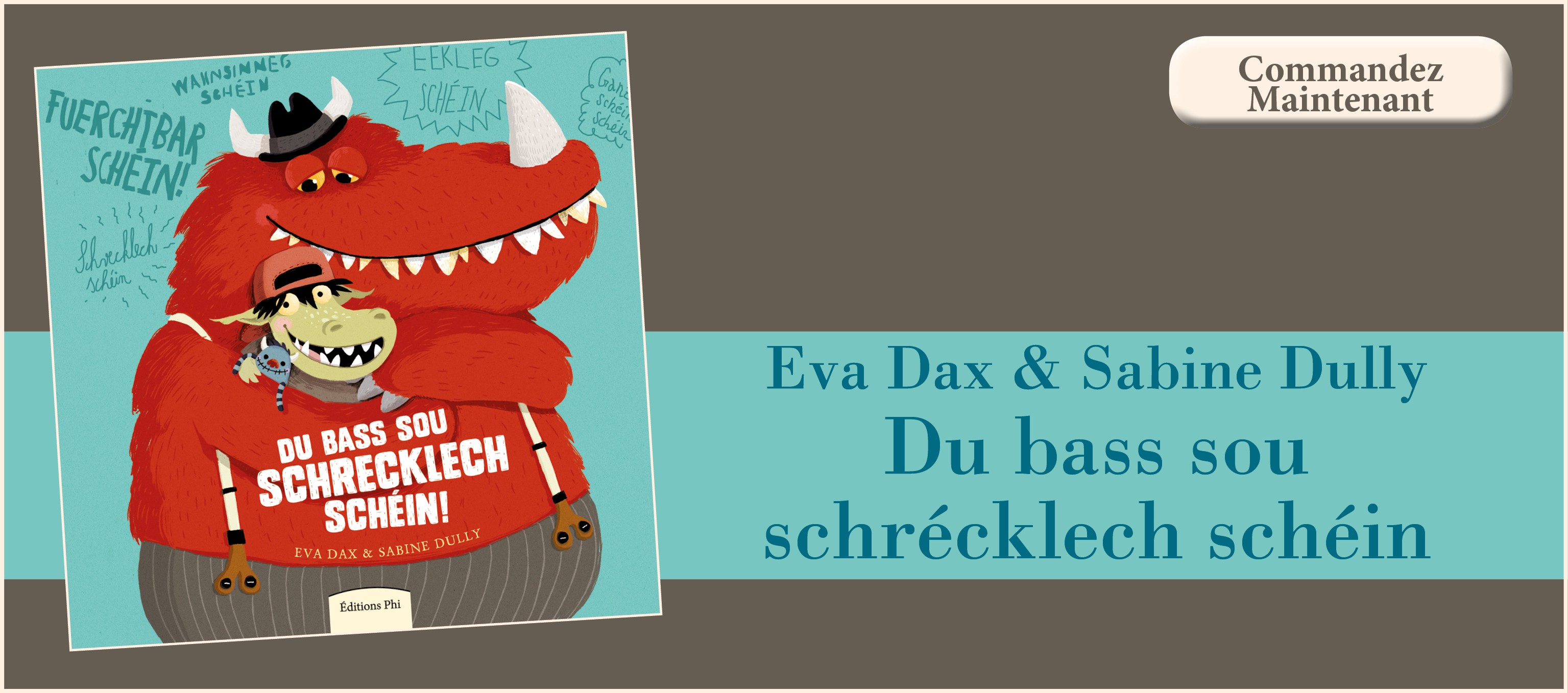 Eva Dax & Sabine Dully - Du bass sou schrecklech schéin!