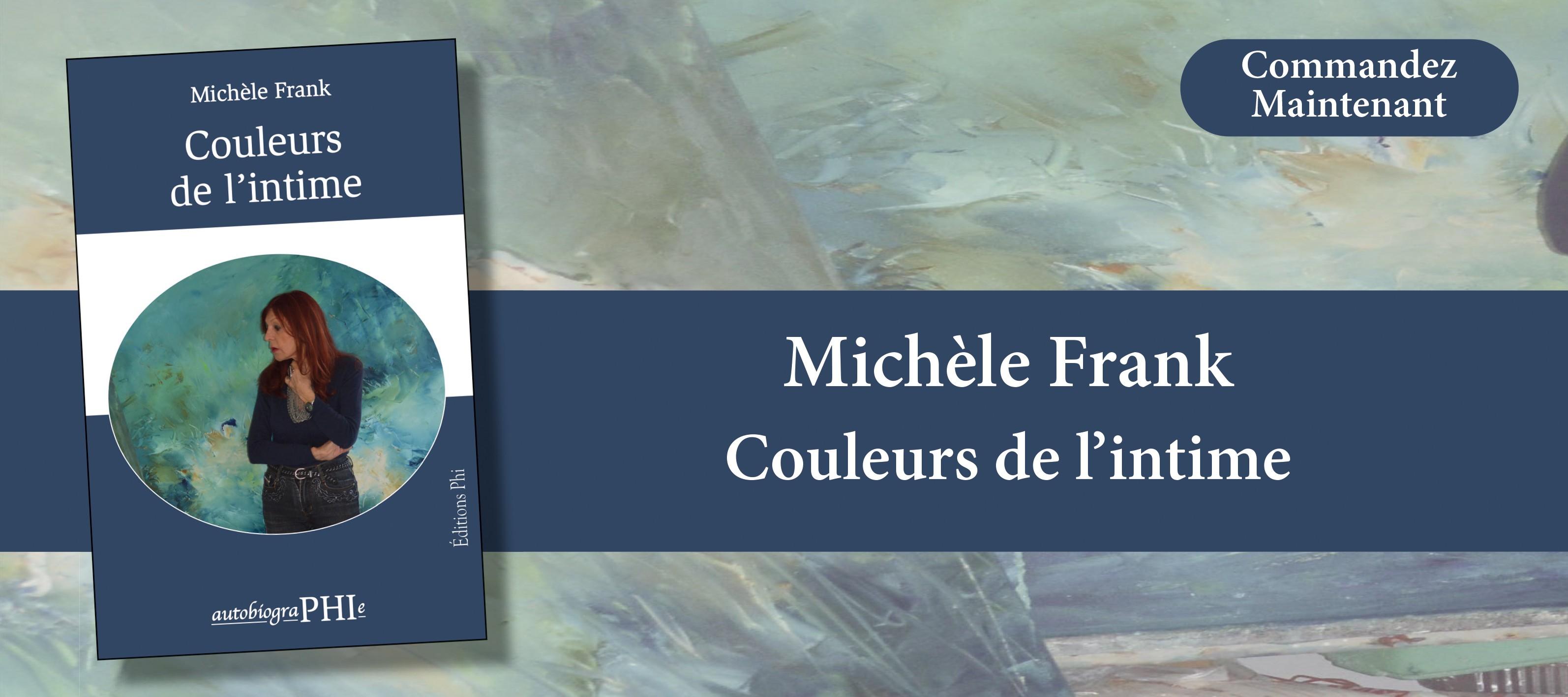 http://www.editionsphi.lu/fr/nouveautes/495-michele-frank-couleurs-de-l-intime.html